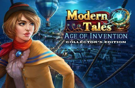 Modern Tales: Age of Invention. Collector's Edition